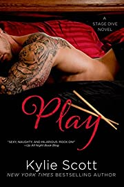 Play (Stage Dive Series Book 2) by Kylie…
