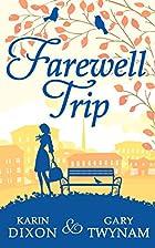 Farewell Trip by Karin Dixon