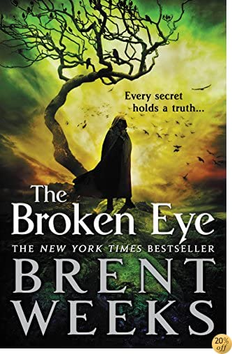 TThe Broken Eye (Lightbringer Book 3)