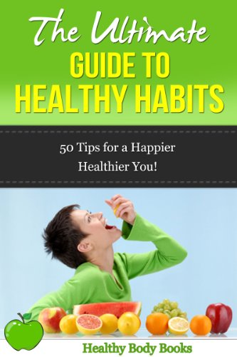 the-ultimate-guide-to-healthy-habits-50-tips-for-a-happier-healthier-you-health-fitness