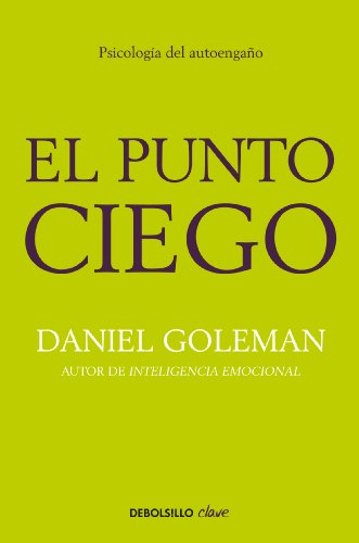 el-punto-ciego-psicologa-del-autoengao-spanish-edition
