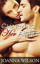 To Charm an Alpha by Joanna Wilson