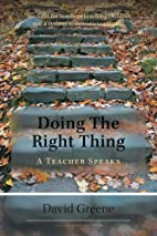 Doing the Right Thing: A Teacher Speaks by…