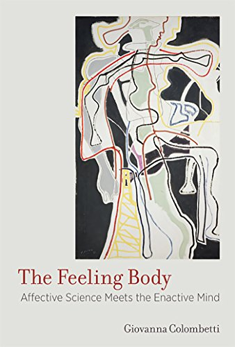 the-feeling-body-affective-science-meets-the-enactive-mind-mit-press