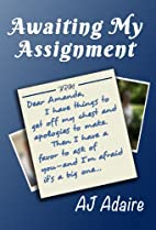 Awaiting My Assignment (Friends Book 2) by…