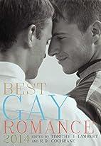 Best Gay Romance 2014 by R.D. Cochrane