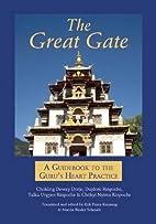 The Great Gate by Chokling Dewey Dorje