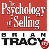 The Psychology of Selling: Increase Your Sales Faster and Easier Than You Ever Thought Possible (Unabridged)