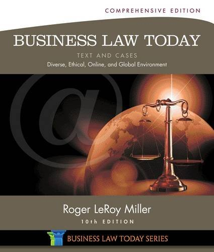 business-law-today-comprehensive-text-and-cases-diverse-ethical-online-and-global-environment-miller-business-law-today-family