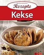 Kekse: Die beliebtesten Rezepte by Naumann &…