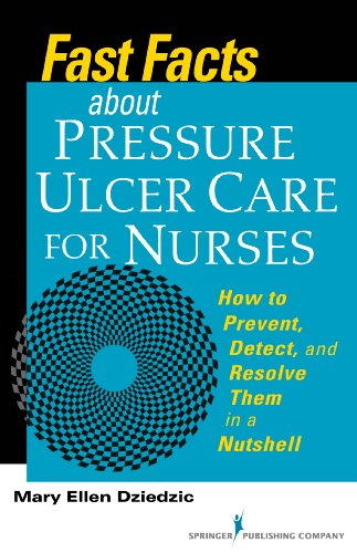 fast-facts-about-pressure-ulcer-care-for-nurses-how-to-prevent-detect-and-resolve-them-in-a-nutshell