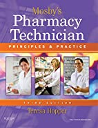 Mosby's Pharmacy Technician: Principles and…