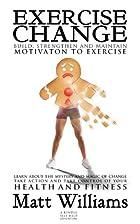 EXERCISE CHANGE: Build, Strengthen &…
