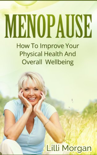 menopause-how-to-improve-physical-health-and-overall-wellbeing-menopause-guide-menopause