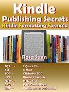 Kindle Publishing Secret - Kindle Formatting…