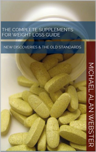 the-complete-supplements-for-weight-loss-guide-new-discoveries-the-old-standards-how-to-lose-weight-fast-flatten-belly-fat-and-feel-great-natural-remedies-for-healthy-living-book-1