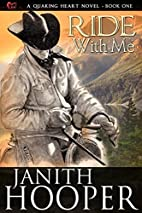 Ride with Me (Quaking Heart #1) by Janith…