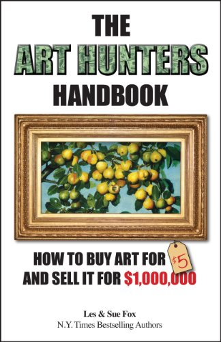 the-art-hunters-handbook-how-to-buy-art-for-5-and-sell-it-for-1000000