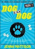 Dog Eat Dog (Book 2 The Chronicles Of Liza…
