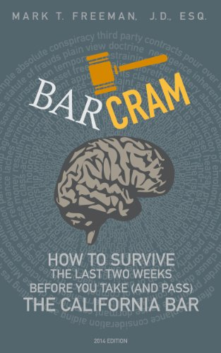 barcram-how-to-survive-the-last-two-weeks-before-you-take-and-pass-the-california-bar