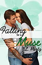 Falling for a Muse (A Muse Inspired Love,…