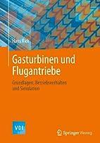 Gasturbinen und Flugantriebe: Grundlagen,…