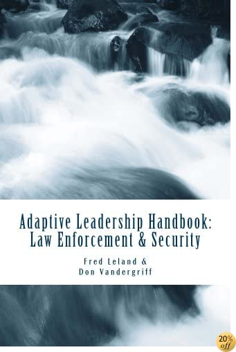 Adaptive Leadership Handbook - Law Enforcement & Security