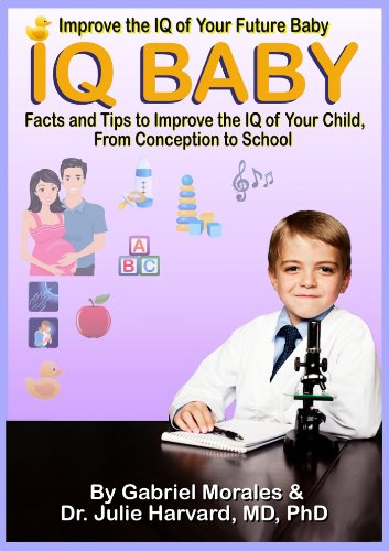 iq-baby-improve-the-iq-of-your-future-baby-facts-and-tips-to-improve-the-iq-of-your-child-from-conception-to-school