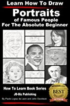 Learn How to Draw Portraits of Famous People…