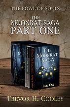 The Moonrat Saga Part One (The Bowl of…