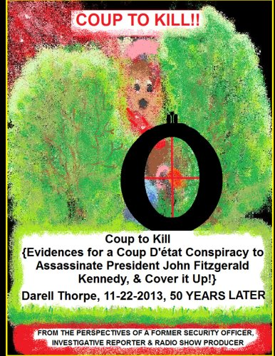coup-to-kill-evidences-for-a-coup-dtat-conspiracy-to-assassinate-president-john-fitzgerald-kennedy-cover-it-up