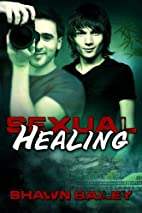 Sexual Healing by Shawn Bailey