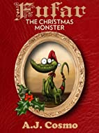 Fufar the Christmas Monster by A.J. Cosmo