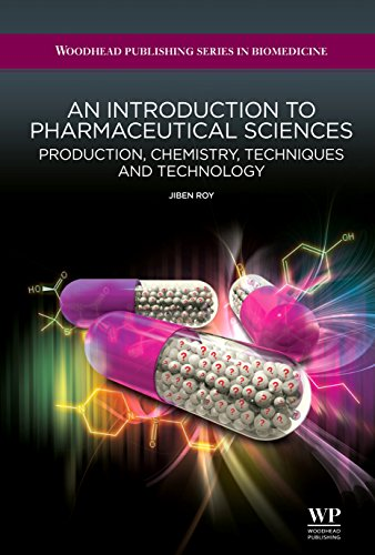 an-introduction-to-pharmaceutical-sciences-production-chemistry-techniques-and-technology-woodhead-publishing-series-in-biomedicine
