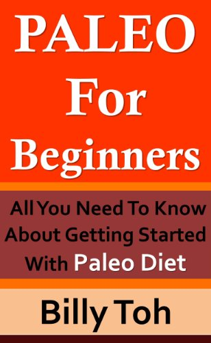 paleo-for-beginners-all-you-need-to-know-about-getting-started-with-paleo-diet