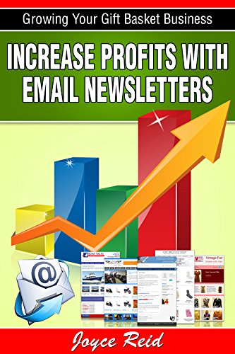 increase-profits-with-email-newsletters-growing-your-gift-basket-business-book-1