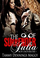 The Surrender of Julia (Now and Forever Book…