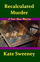 Recalculated Murder by Kate Sweeney