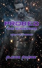 Probed: The Surrender: (Shapeshifter Alien…