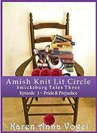 Amish Knit Lit Circle: Part 1 ~ Pride &…
