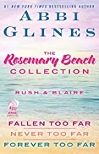 The Rosemary Beach Collection: Rush and…