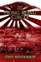 The Hong Kong Circle (Book 2 in Chinese…