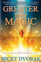 Greater than Magic: The Supernatural Power…