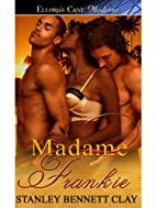 Madame Frankie: 3 (Dominican Heat) by…