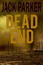 Dead End by Jack Parker