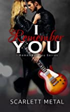 I Remember You (I Remember You, #1) by…