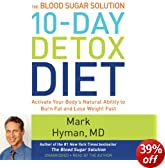The Blood Sugar Solution 10-Day Detox Diet: Activate Your Body's Natural Ability to Burn Fat and Lose Weight Fast (Unabridged)