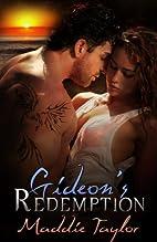 Gideon's Redemption by Maddie Taylor