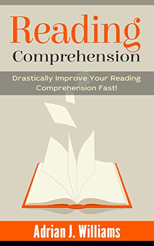 reading-comprehension-how-to-drastically-improve-your-reading-comprehension-and-speed-reading-fast-reading-skills-speed-reading