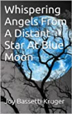 Whispering Angels From A Distant Star At…